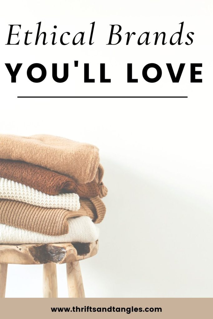 Ethical Brand You'll Love
